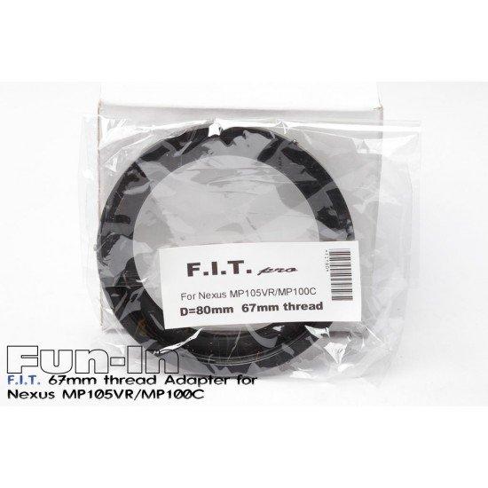 F.I.T. 67mm 轉接環 for Nexus MP105VR/MP100C